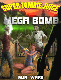 Super Zombie Juice Mega Bomb cover